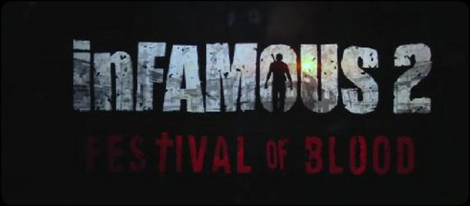 file_1034_infamous-2-festival-of-blood