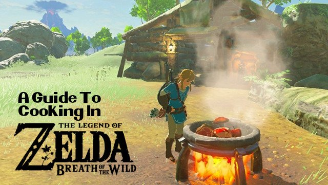 A guide to cooking and the best recipes in zelda breath of the wild cooking is an essential part of survival in the legend of zelda breath of the wild eating food is how link sustains himself in the wild in addition to forumfinder Image collections