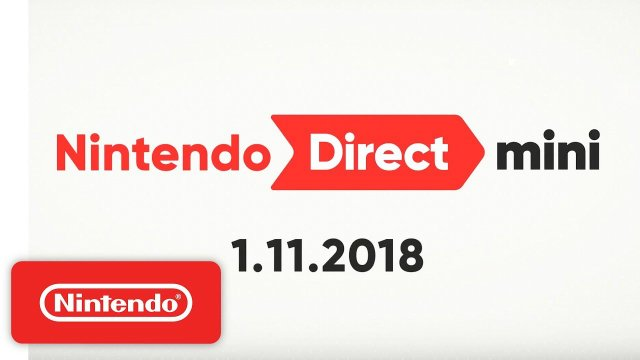 Nintendo Direct Mini 01 11 18