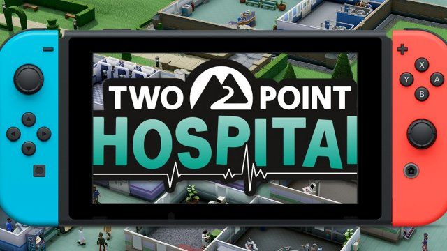 Two Point Hospital Switch: Will Two Point Hospital Come to Switch