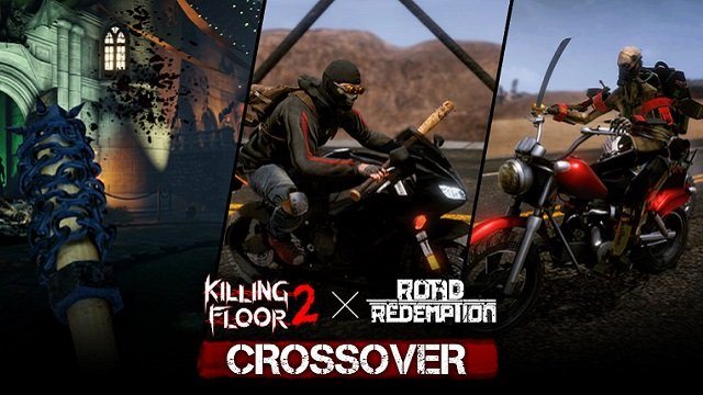 Killing Floor 2 Road Redemption Crossover