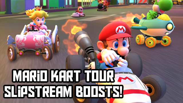 mario kart tour slipstream boosts