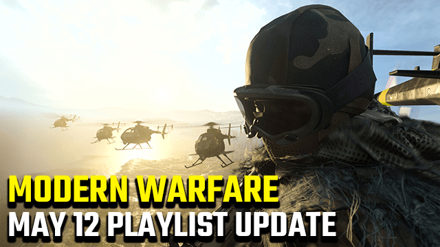 Call of Duty Modern Warfare Dirty Old Houseboat Playlist Update May 12