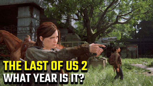 The-Last-of-Us-2-What-Year-does-the-game-take-place-in