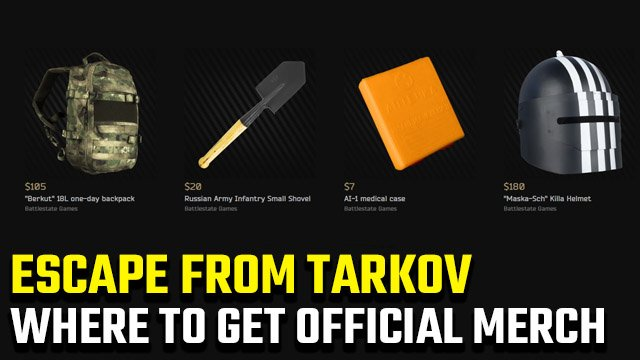 Where can I buy official Escape from Tarkov merch?