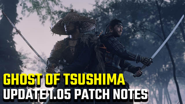 Ghost of Tsushima update 1.05 patch notes
