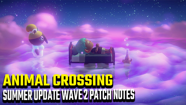 animal crossing new horizons summer update wave 2 patch notes