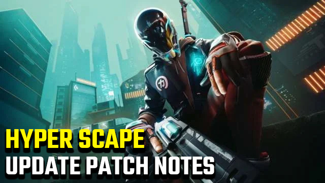 Hyper Scape 0.3 Update Patch Notes
